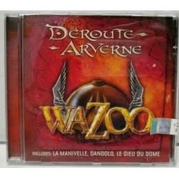 Wazoo – Déroute Arverne