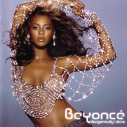 Beyoncé – Dangerously In Love
