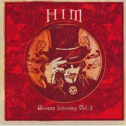 HIM (2) – Uneasy Listening...