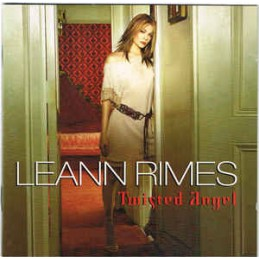 LeAnn Rimes ‎– Twisted Angel