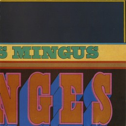 Charles Mingus ‎– Changes One