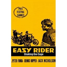 Easy Rider: Shaking the...