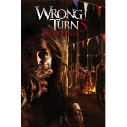 Wrong Turn 5: Bloodlines...