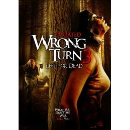 Wrong Turn 3: Left for Dead...
